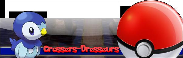 Crossers-Dresseurs