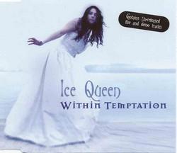 Voir les versions du single Ice Queen