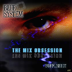 Blue System - The Mix Obsession 2002