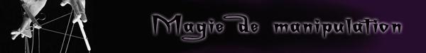 Magies de manipulation
