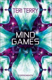 Teri Terry: Mind Games - Cover (c) Coppenrath Verlag