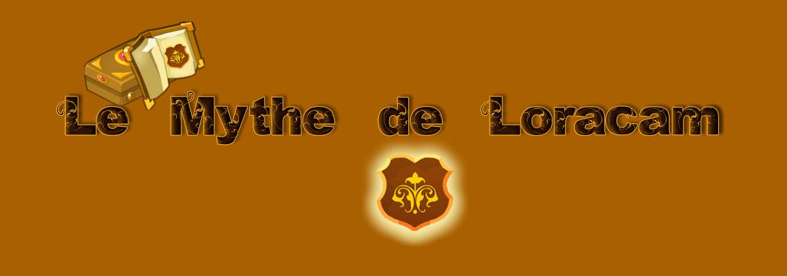 Le Mythe de Loracam