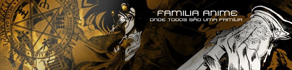 (( Fam�lia :: Animes )) - Onde Todos somos uma Familia!