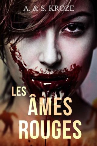 Les Ames Rouges de Alicia et Sarah Kroze
