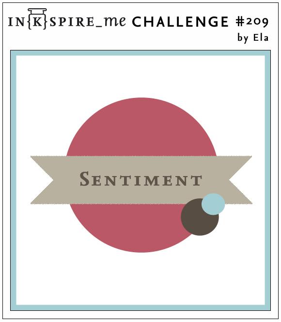 http://www.inkspire-me.com/2015/07/inkspireme-challenge-209.html