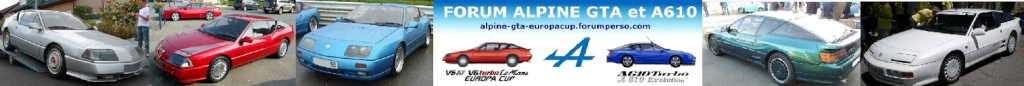 FORUM ALPINE GTA et A610