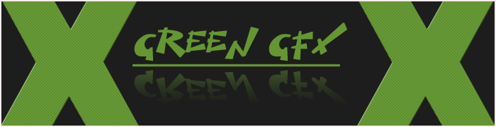 Green GFX - Only for you!