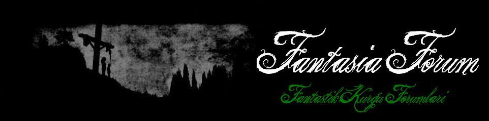 -Fantasia Forumları-