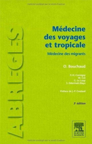 Médecine des voyages et tropicale ( Abrégés 3ème édition )