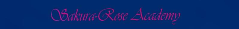 Sakura-Rose Academy
