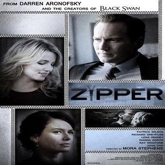 فيلم Zipper 2015 مترجم نسخة ديفيدى