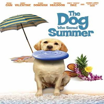 فيلم The Dog Who Saved Summer 2015 مترجم DVDRip
