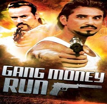 فيلم Gang Money Run 2014 مترجم DVDrip