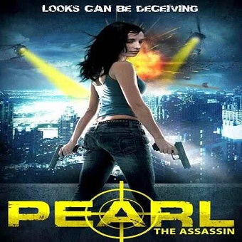 فيلم Pearl The Assassin 2015 مترجم  WEB-DL 576p