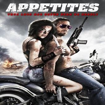 فيلم Appetites 2015 مترجم DVDRip 576p