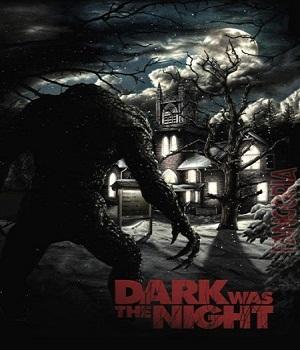 فيلم Dark Was the Night 2014 مترجم WEB-DL 576p