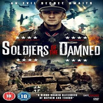 فيلم Soldiers of the Damned 2015 مترجم نسخة ديفيدى
