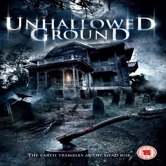 فيلم Unhallowed Ground 2015 مترجم WEBRip