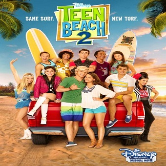 فيلم Teen Beach 2 2015 مترجم WEBRip