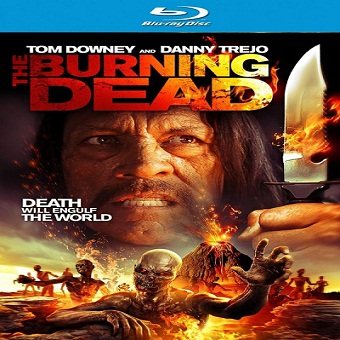 فيلم The Burning Dead 2015 مترجم BluRay 576p