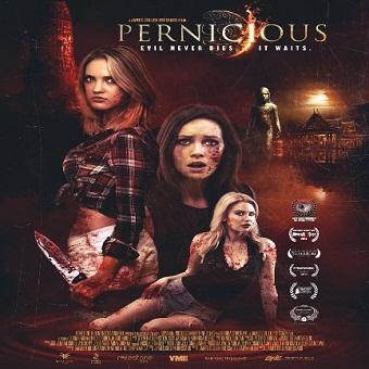 فيلم Pernicious 2015 مترجم WEB-DL 576p