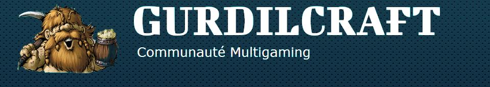 Bienvenue sur le forum de GurdilCraft