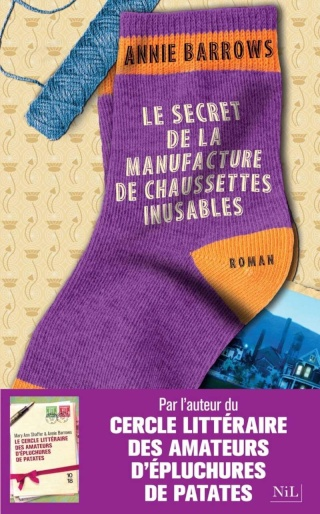 BARROWS, Annie - Le Secret de la manufacture de chaussettes inusables
