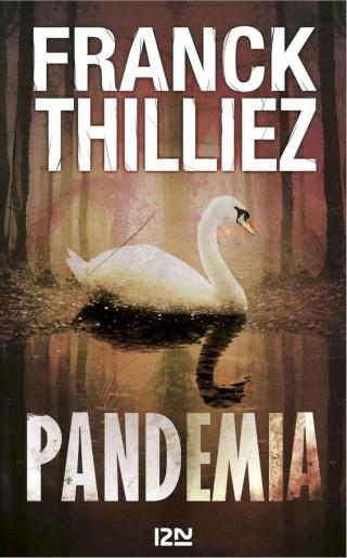 THILLIEZ, Franck - Pandemia