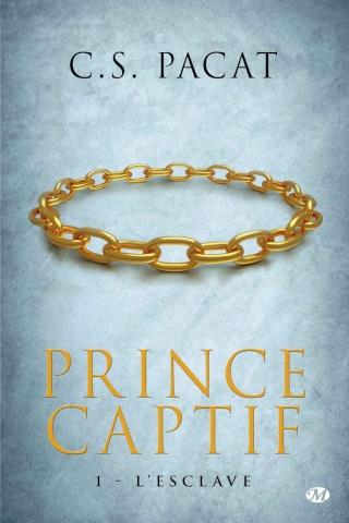 PACAT, C. S. - Prince Captif (2 tomes)
