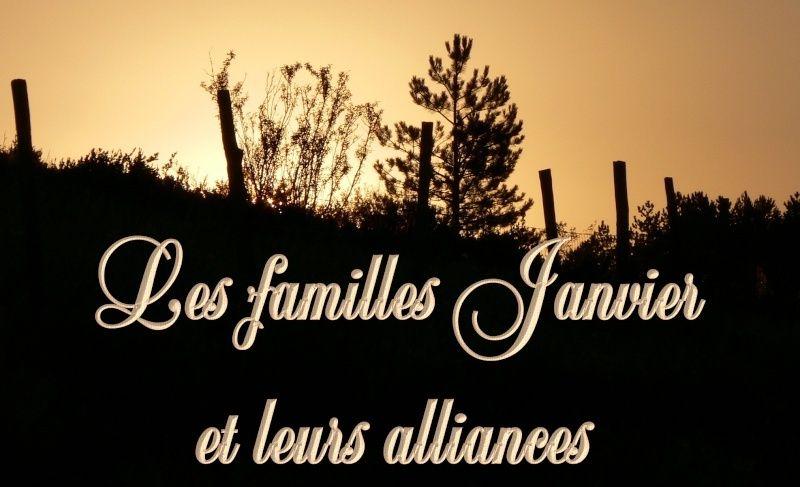 Familles Janvier et leurs alliances