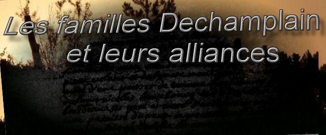 Les familles Dechamplain et leurs alliances