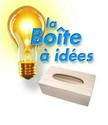 Boîte à idée(s) / Suggestion box