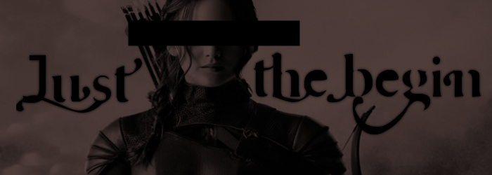 Just the begin - The Hungergames