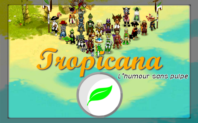 Forum de la guilde Tropicana