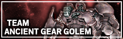 Team Ancient Gear Golem