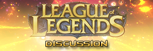 League Of Legends Discussion