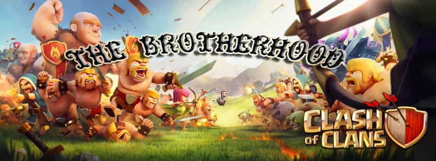 the brotherhood Clash of Clans