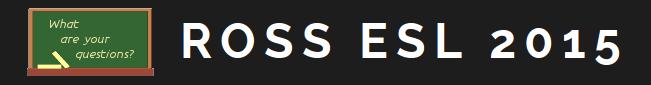 ROSS ESL Class:  2015