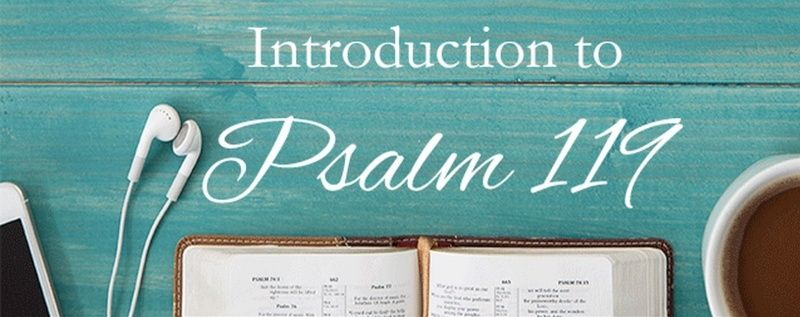 Introduction to Psalm 119