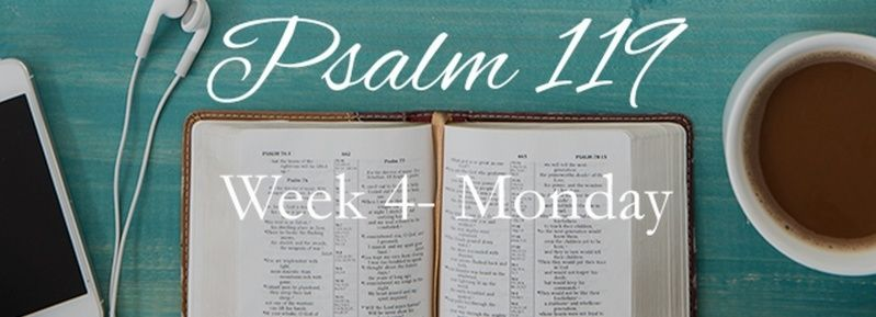 Week 4 Psalm 119